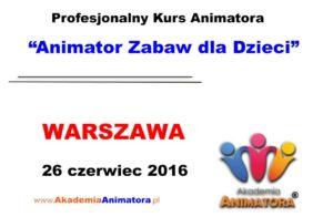 kurs-animatora-warszawa-26-06-2016